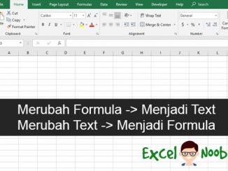 Merubah Formula menjadi Text Text Menjadi Formula