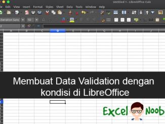 Membuat Data Validation List dengan Kondisi