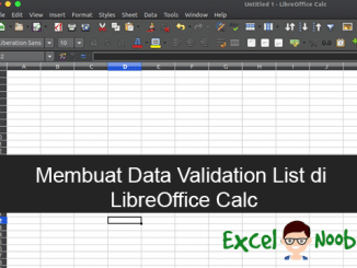 Membuat data validation list di LibreOffice
