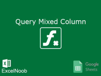 Query Mixed Column Google Sheet